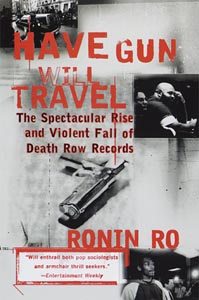 Have Gun, Will Travel - Death Row Records