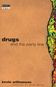 Drugs And The Party Line