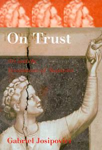 On Trust: Gabriel Josipovici