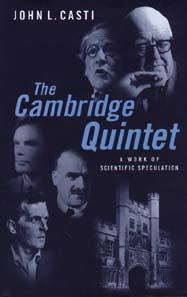 John L. Casti: The Cambridge Quintet