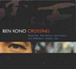 Ben Kono: Crossing (Nineteen Eight Records)