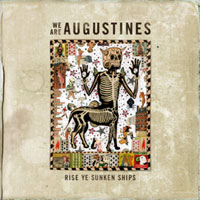 Ship Shape: We Are Augustines