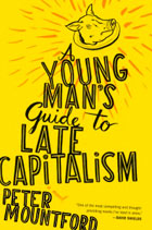 Young Mans Guide To Late Capitalism