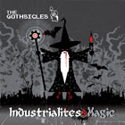 Gothsicles: Industrialites and Magic