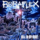 Boba Flex: Hell in My Heart