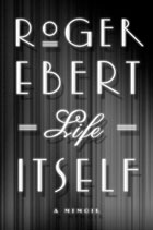 Roger Ebert Life Itself